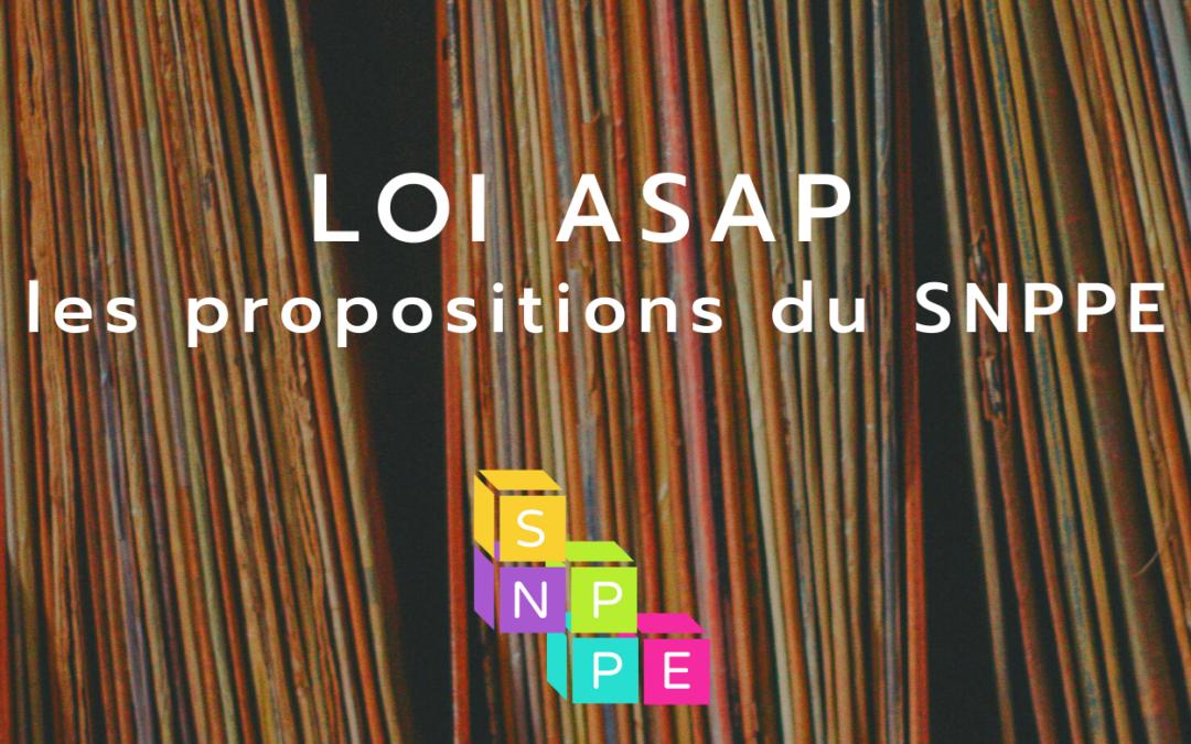 Comprendre la loi ASAP 3/3 : les propositions du SNPPE