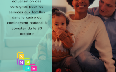 Actualisation des consignes pour les services aux familles dans le cadre du confinement national