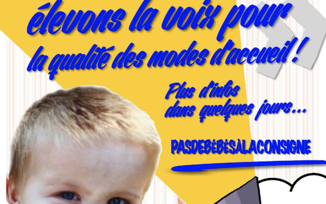 """TOUS ENSEMBLE, LUTTONS ET MANIFESTONS le 3 décembre avec le collectif """"Pas de bébés à la consigne"""""""