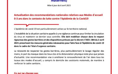 Recommandations ministérielles/Protocole sanitaire renforcé Covid-19 – Modes d'accueil du jeune enfant 0-3 ans (établissements, maisons d'assistants maternels, assistants maternels) | Mises à jour le 6 avril 2021